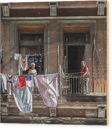Cuban Women Hanging Laundry In Havana Cuba Wood Print by Charles Harden