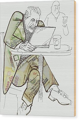 Currency Trader Wood Print by Walter Clark