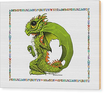D Is For Dragon Wood Print by Stanley Morrison