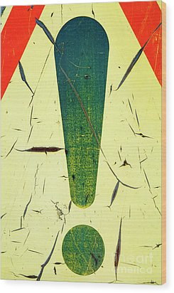 Damaged Surface Of A Road Warning Sign In France Wood Print by Sami Sarkis