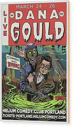 Dana Gould At The Helium Comedy Club Wood Print