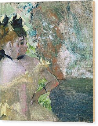 Dancers In The Wings  Wood Print by Edgar Degas
