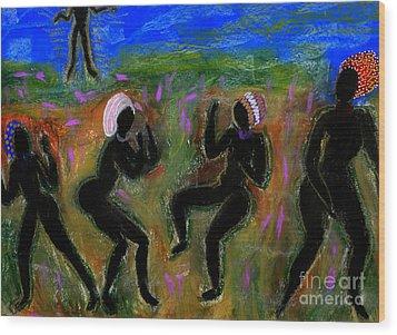Dancing A Deliverance Prayer Wood Print by Angela L Walker