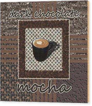 Wood Print featuring the photograph Dark Chocolate Mocha - Coffee Art by Anastasiya Malakhova