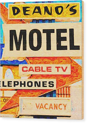 Deanos Motel Wood Print by Wingsdomain Art and Photography
