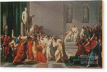 Death Of Julius Caesar Wood Print by Vincenzo Camuccini