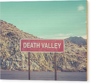 Death Valley Sign Wood Print
