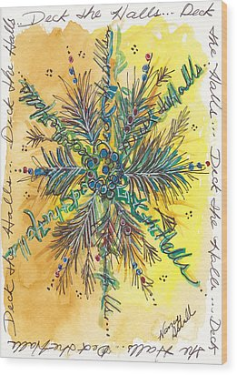Deck The Halls Snowflake Wood Print by Michele Hollister - for Nancy Asbell