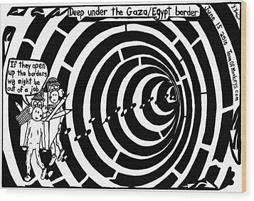 Deep Under The Gaza Border. By Yontan Frimer Wood Print by Yonatan Frimer Maze Artist