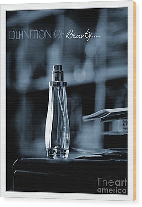 Definition Of Beauty Blue Wood Print