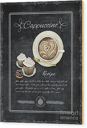 Wood Print featuring the painting Deja Brew Chalkboard Coffee 3 Cappuccino Cupcakes Chocolate Recipe  by Audrey Jeanne Roberts