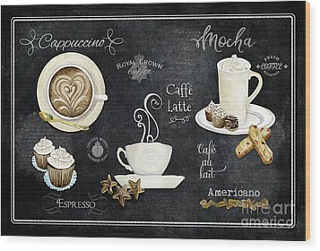 Wood Print featuring the painting Deja Brew Chalkboard Coffee Cappuccino Mocha Caffe Latte by Audrey Jeanne Roberts