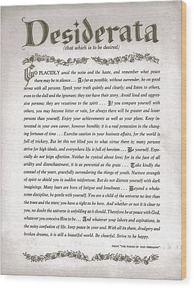 Desiderata 3 Wood Print by Desiderata Gallery