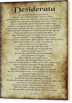Desiderata - Antique Parchment Wood Print by Ginny Gaura