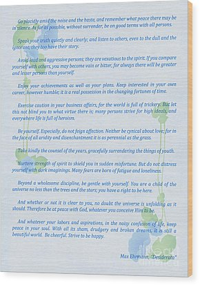 Desiderata In Blue Wood Print by Olga Hamilton