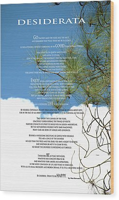 Desiderata Poem Over Sky With Clouds And Tree Branches Wood Print