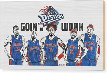 Detroit Goin' To Work Pistons Wood Print