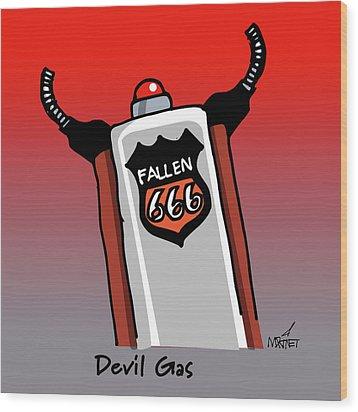Devil Gas Wood Print