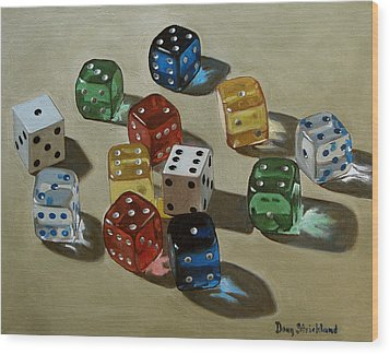 Dice Wood Print by Doug Strickland