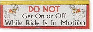 Do Not Wood Print by Kelly Mezzapelle