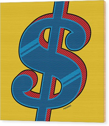 Wood Print featuring the digital art Dollar Sign Blue by Ron Magnes