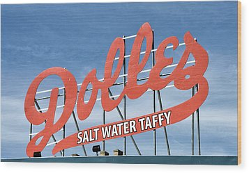 Wood Print featuring the photograph Dolles Salt Water Taffy - Rehoboth Beach  Delaware by Brendan Reals