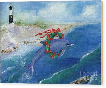 Dolphin Holiday Wood Print by Doris Blessington