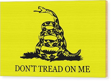 Don't Tread On Me Flag Wood Print by War Is Hell Store