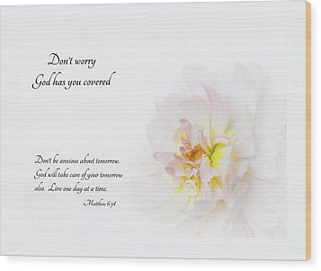 Don't Worry With Verse Wood Print by Mary Jo Allen
