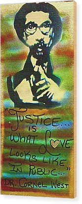 Dr. Cornel West Justice Wood Print by Tony B Conscious