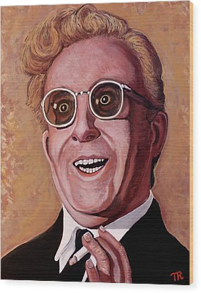 Wood Print featuring the painting Dr. Strangelove 3 by Tom Roderick