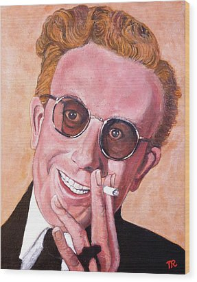 Wood Print featuring the painting Dr Strangelove  by Tom Roderick