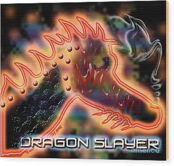 Dragon Slayer Wood Print by Cheri Doyle