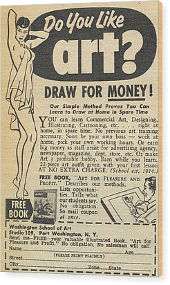 Draw For Money Wood Print
