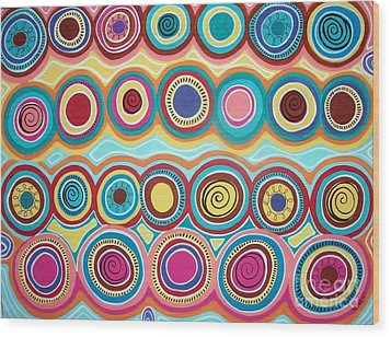 Dream Circles Wood Print by Karla Gerard