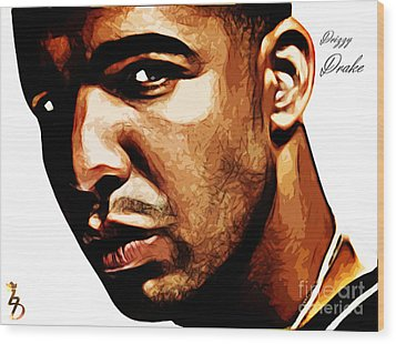 Drizzy Drake Wood Print by The DigArtisT