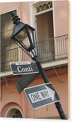 Drunk Street Sign French Quarter Wood Print