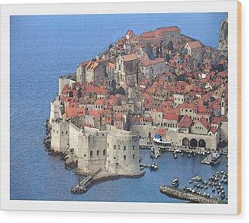 Dubrovnik  Wood Print by Fred Jinkins