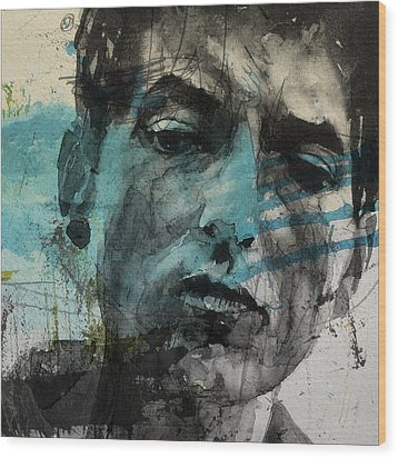 Dylan - Retro  Maggies Farm No More Wood Print by Paul Lovering