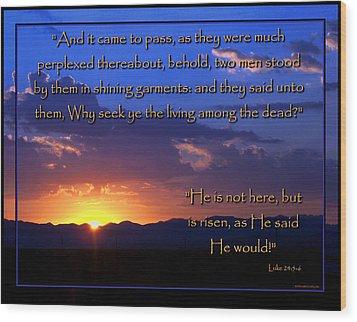 Easter Sunrise - He Is Risen Wood Print