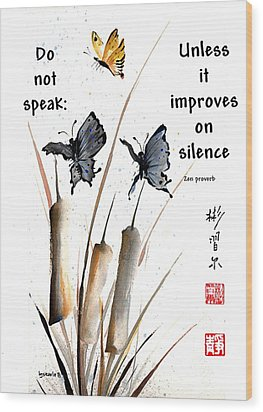 Echo Of Silence With Zen Proverb Wood Print