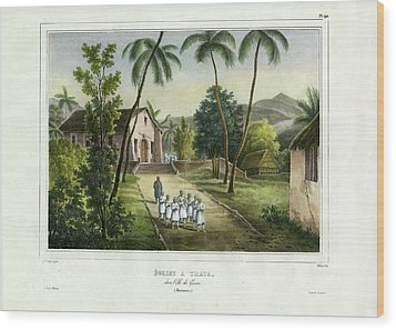 Eglise A Guam Church On Guam Wood Print by Dumont d Urville de Sainson