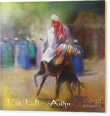 Eid Ul Adha Festivities Wood Print by Miki De Goodaboom