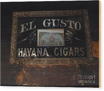 Wood Print featuring the photograph El Gusto by Newel Hunter