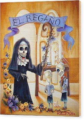 El Regano Wood Print by Heather Calderon