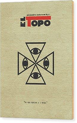 Wood Print featuring the digital art El Topo by Ayse Deniz