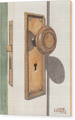 Emily's Door Knob Wood Print by Ken Powers