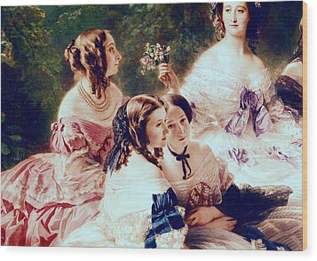 Empress Eugenie And Her Ladies In Waiting Wood Print by Franz Xaver Winterhalter