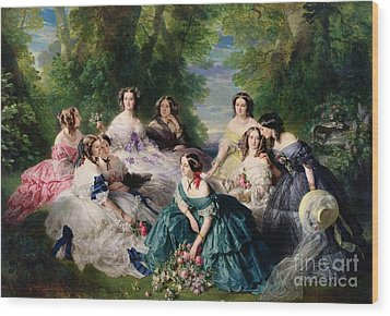 Empress Eugenie Surrounded By Her Ladies In Waiting Wood Print by Franz Xaver Winterhalter