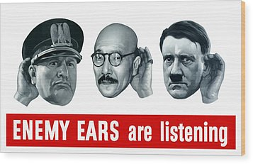 Enemy Ears Are Listening Wood Print by War Is Hell Store